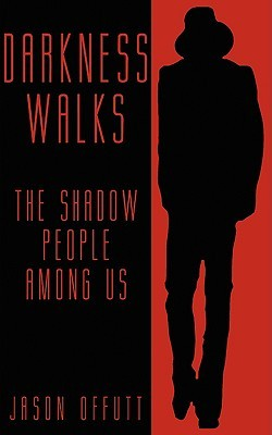 darkness-walks-the-shadow-people-among-us