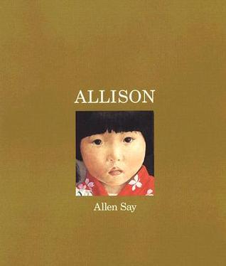 Allison by Allen Say