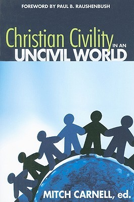 christian-civility-in-an-uncivil-world