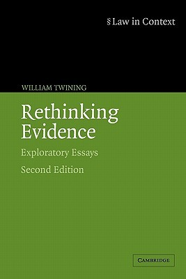 context essay evidence exploratory in law rethinking Rethinking evidence: exploratory essays (law in context) ebook: william twining: amazoncouk: kindle store.