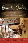 Gumbo Tales by Sara Roahen
