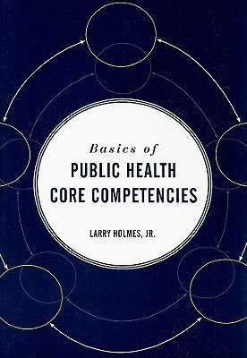 Basics of Public Health Core Competencies