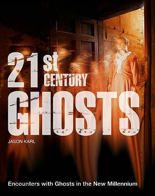 21st Century Ghosts by Jason Karl
