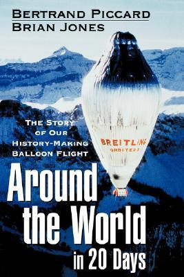 around-the-world-in-20-days-the-story-of-our-history-making-balloon-flight