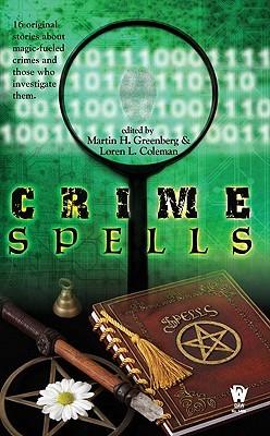 Crime Spells by Martin H. Greenberg