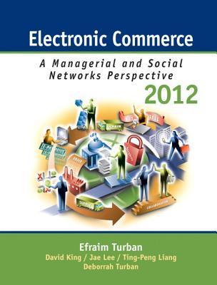 Electronic Commerce A Managerial Perspective By Efraim Turban