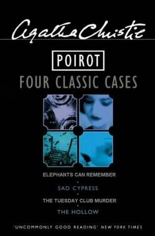 Poirot: Four Classic Cases: Sad Cypress / Elephants Can Remember / The Tuesday Club Murders / The Hollow