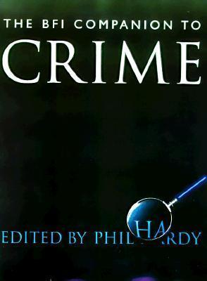 The BFI Companion to Crime