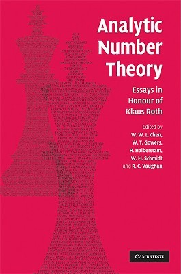 Analytic Number Theory: Essays in Honour of Klaus Roth