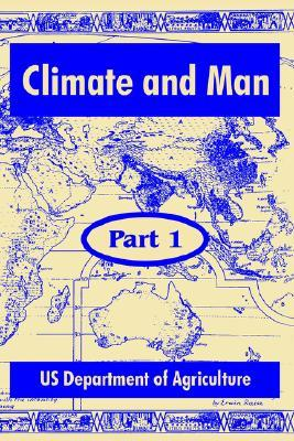 Climate and Man: Part One