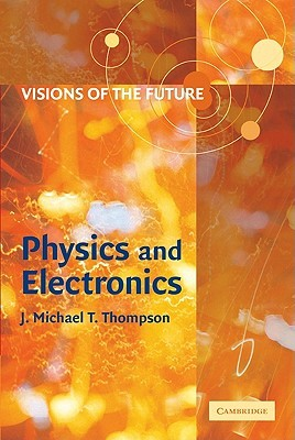 Visions of the Future by J.M.T. Thompson
