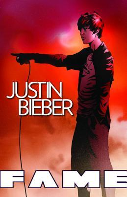 FAME: Justin Bieber: The Graphic Novel