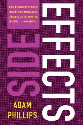 Side Effects by Adam Phillips