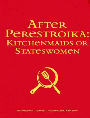After Perestroika by Margarita Tupitsyn