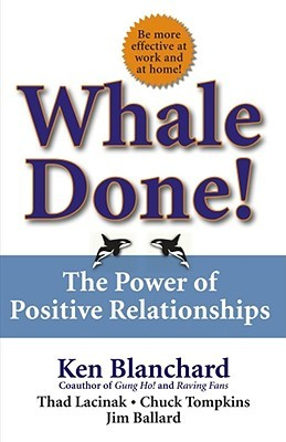 Whale Done! by Kenneth H. Blanchard