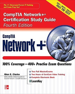 CompTIA Network+ Certification Study Guide, Fourth Edition