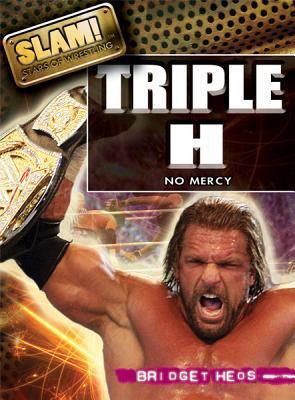 Triple H No Mercy (Slam Stars of Wrestling)