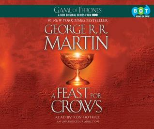 A Feast for Crows: A Song of Ice and Fire: Book Four                  (A Song of Ice and Fire #4)