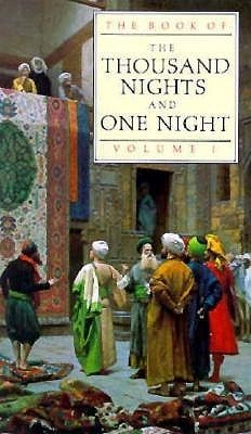 The Book of the Thousand Nights and one Night, Volume I