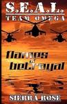 Flames of Betrayal (S.E.A.L. Team Omega #1)