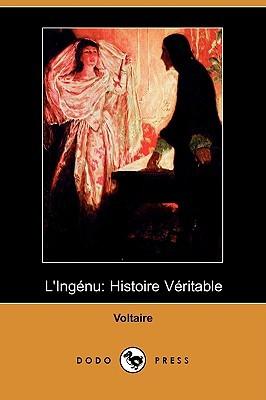 L'Ingénu: Histoire Véritable