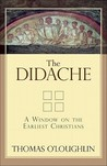 The Didache: A Window on the Earliest Christians
