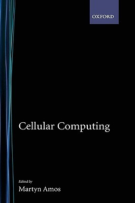Cellular Computing by Barbara Hanawalt