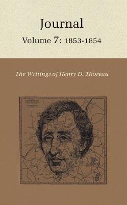 The Writings of Henry David Thoreau : Journal, Volume 7: 1853-1854