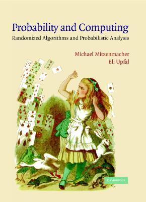 Probability and Computing by Michael Mitzenmacher