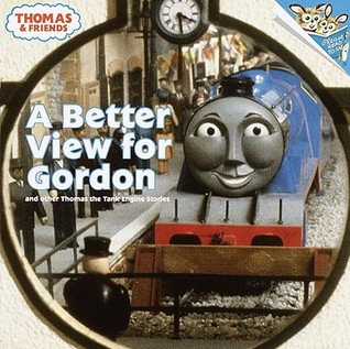 a-better-view-for-gordon-and-other-thomas-the-tank-engine-stories