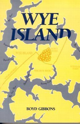Wye Island: Insiders, Outsiders, and Change in a Chesapeake Community