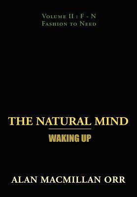 The Natural Mind - Waking Up: Volume II