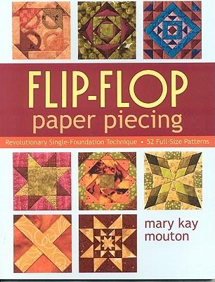 Flip-Flop Paper Piecing: Revolutionary Single-Foundation Technique Guarantees Accuracy