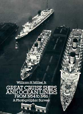 Great Cruise Ships and Ocean Liners from 1954 to 1986: A Photographic Survey