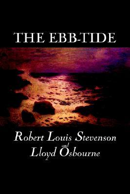 The Ebb-Tide by Robert Louis Stevenson, Fiction, Historical, Literary