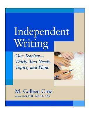 Independent Writing by M. Colleen Cruz
