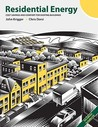 Residential Energy: Cost Savings and Comfort for Existing Buildings (5th Edition)