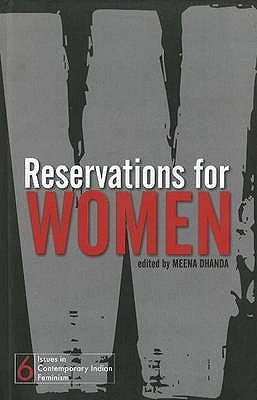Reservations For Women, India: Issues In Contemporary Indian Feminism, V. 6