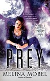 Prey (Institut Scientifique, #2)