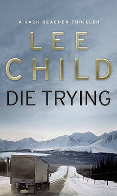 Die Trying(Jack Reacher 2)