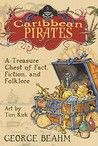 Caribbean Pirates by George Beahm