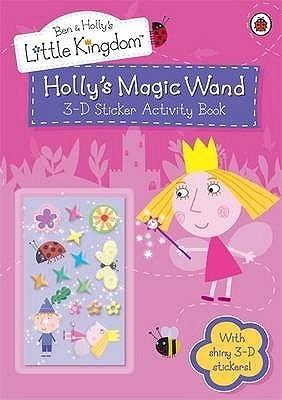 Holly's Magic Wand 3-D Sticker Activity Book