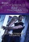 Bulletproof Hearts (Bulletproof #4)