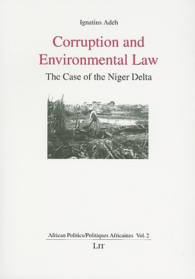 Corruption and Environmental Law: The Case of the Niger Delta