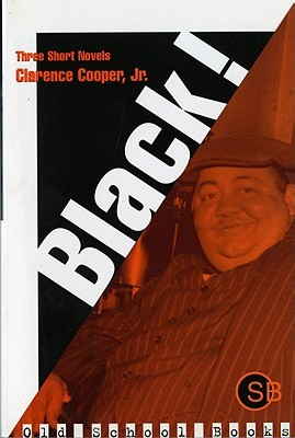 Black! by Clarence L. Cooper Jr.