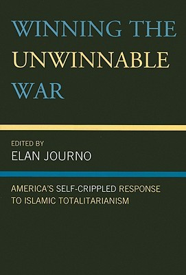winning-the-unwinnable-war-america-s-self-crippled-response-to-islamic-totalitarianism