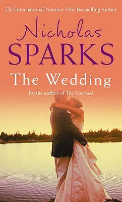 the wedding the notebook 2 by nicholas sparks reviews discussion bookclubs lists
