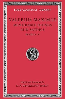 Memorable Doings and Sayings, Volume II: Books 6-9