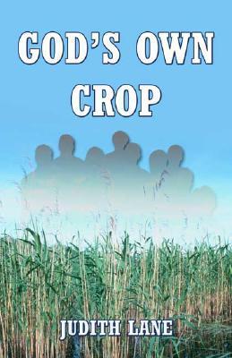 God's Own Crop