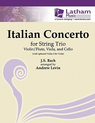 Italian Concerto for Violin/Flute, Viola and Cello: With Optional 2nd Violin for Viola